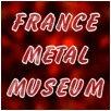 France Métal Museum